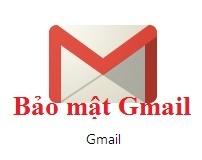 cach bao mat gmail